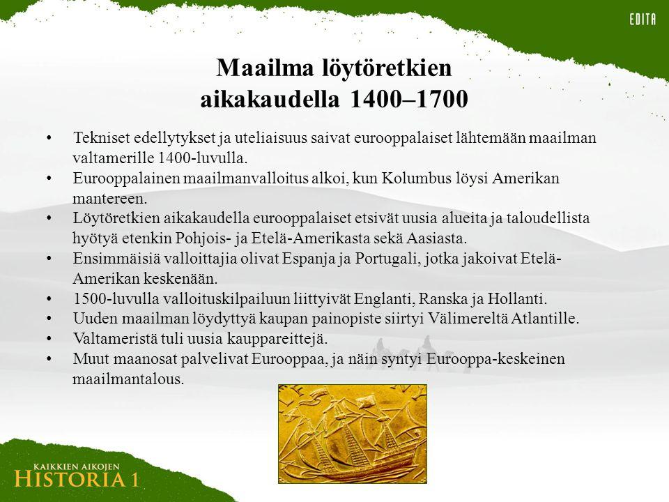 Maailma löytöretkien aikakaudella 1400–1700