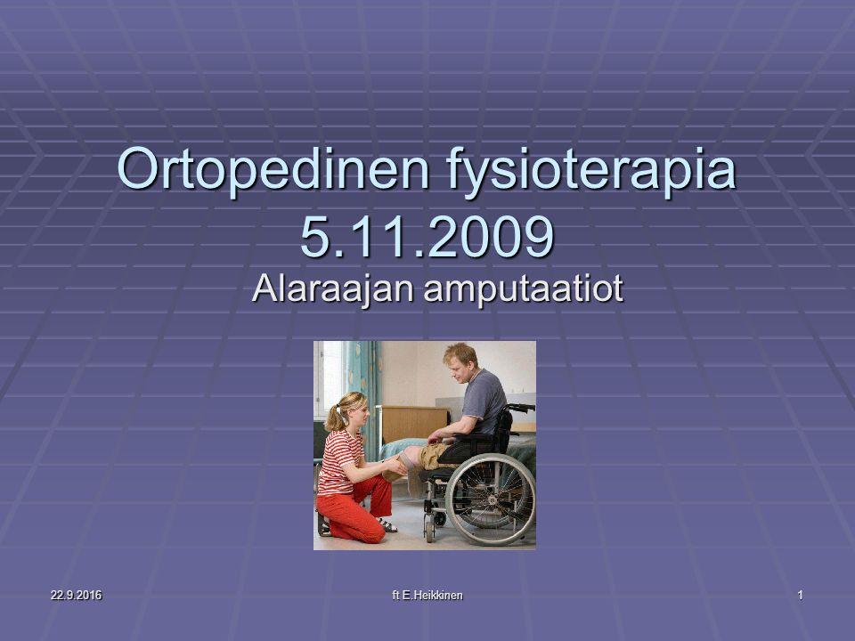 Ortopedinen fysioterapia 5.11.2009