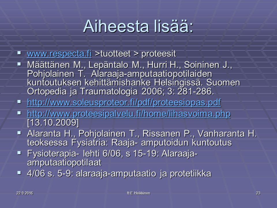 Aiheesta lisää: www.respecta.fi >tuotteet > proteesit