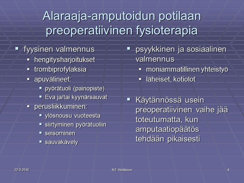 Alaraaja-amputoidun potilaan preoperatiivinen fysioterapia