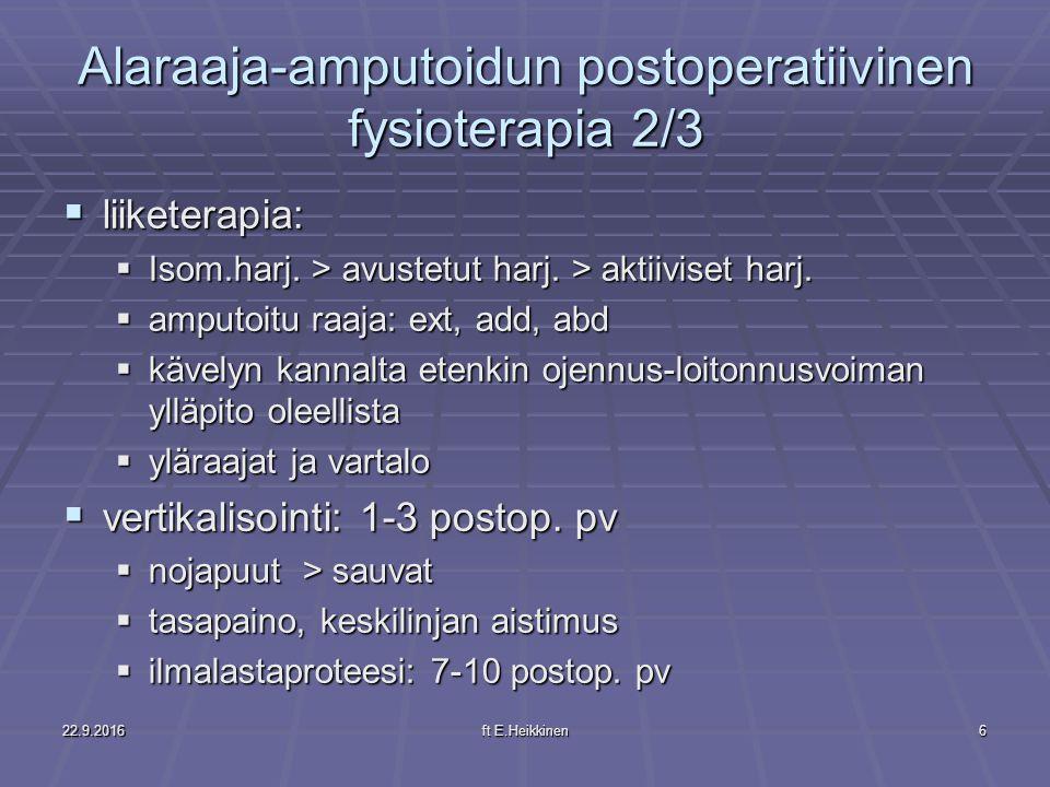 Alaraaja-amputoidun postoperatiivinen fysioterapia 2/3