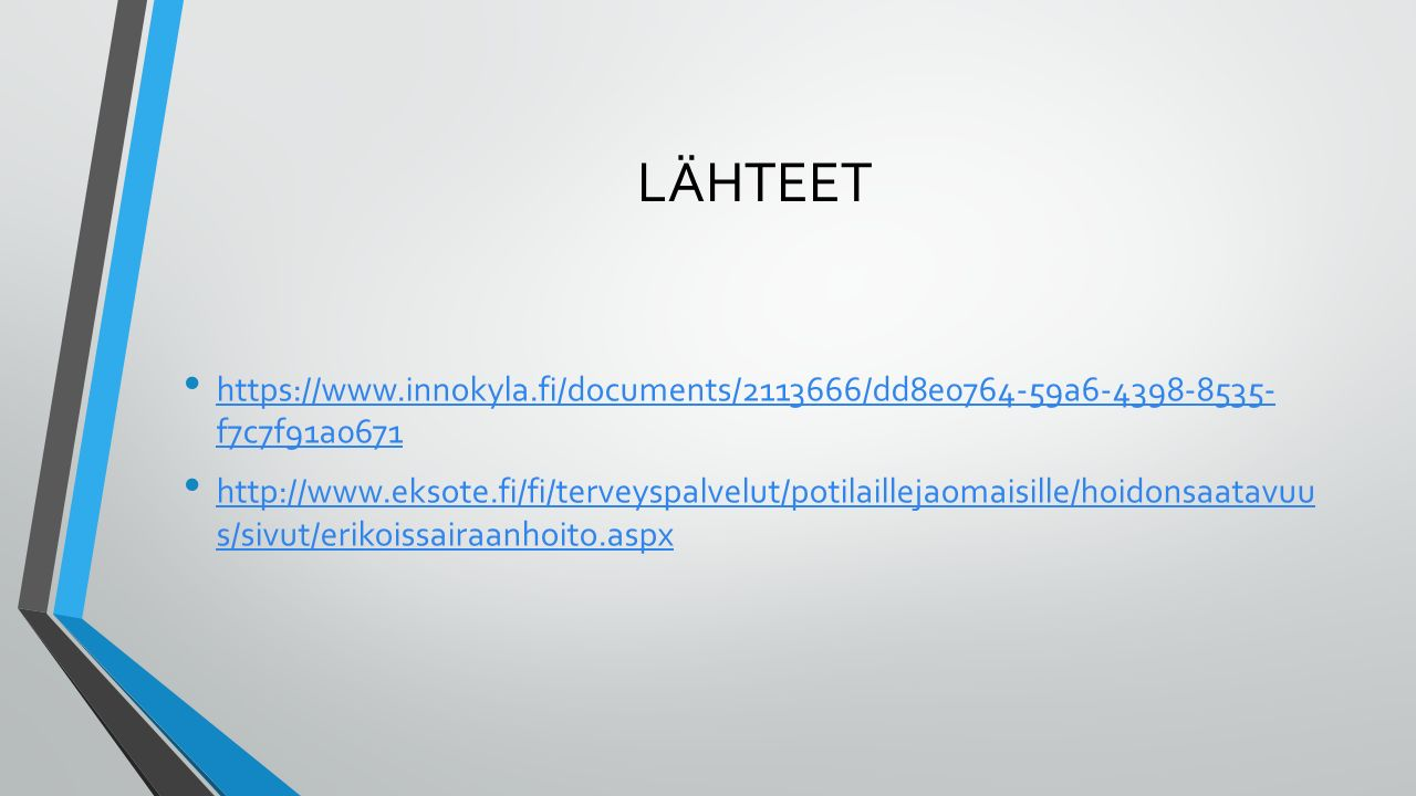 LÄHTEET https://www.innokyla.fi/documents/2113666/dd8e0764-59a6-4398-8535- f7c7f91a0671.
