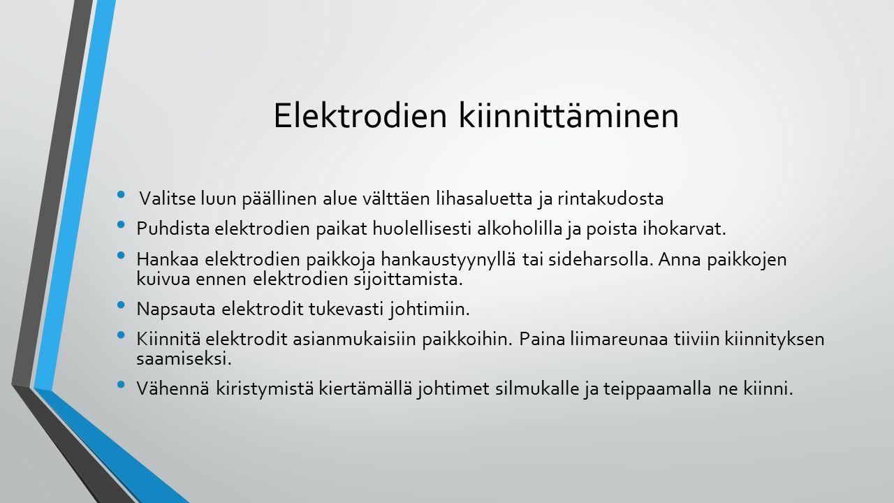 Elektrodien kiinnittäminen
