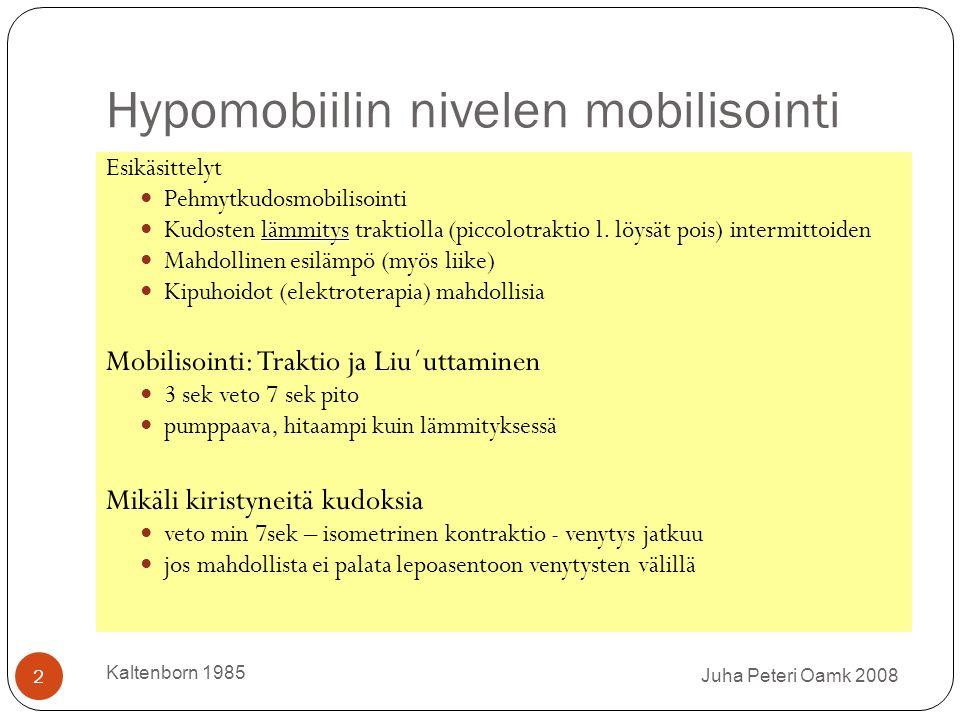Hypomobiilin nivelen mobilisointi