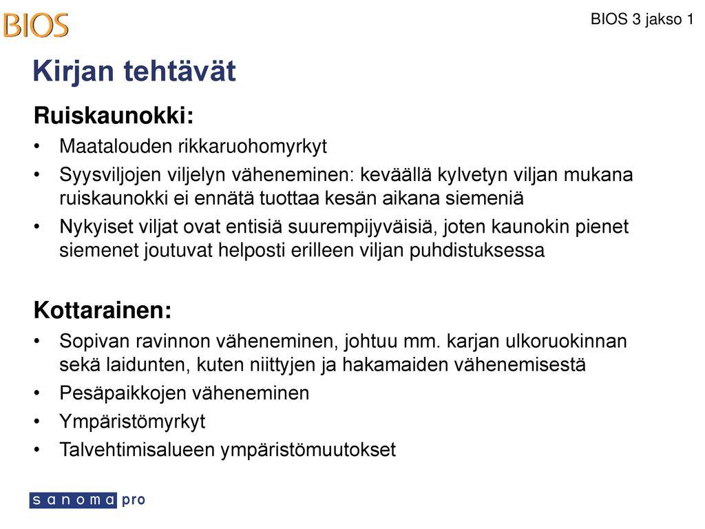 Kirjan tehtävät Ruiskaunokki: Kottarainen: