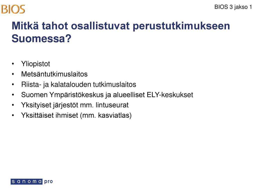 Mitkä tahot osallistuvat perustutkimukseen Suomessa