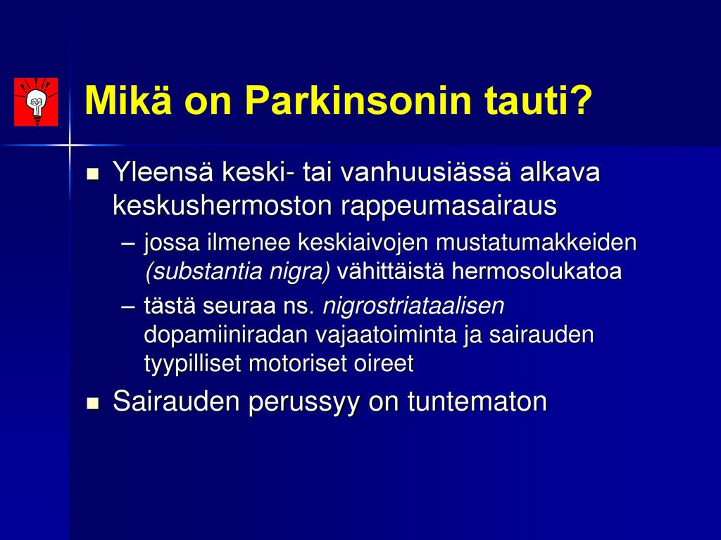 Mikä on Parkinsonin tauti