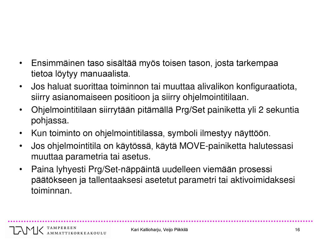 Kari Kallioharju, Veijo Piikkilä