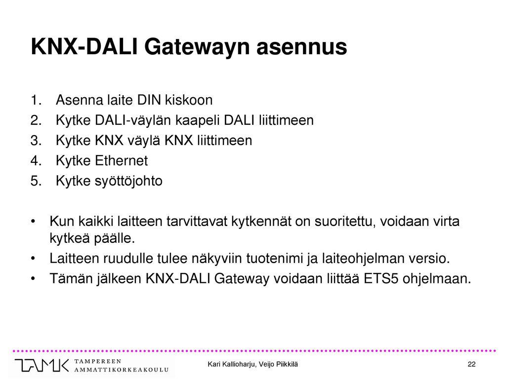 KNX-DALI Gatewayn asennus