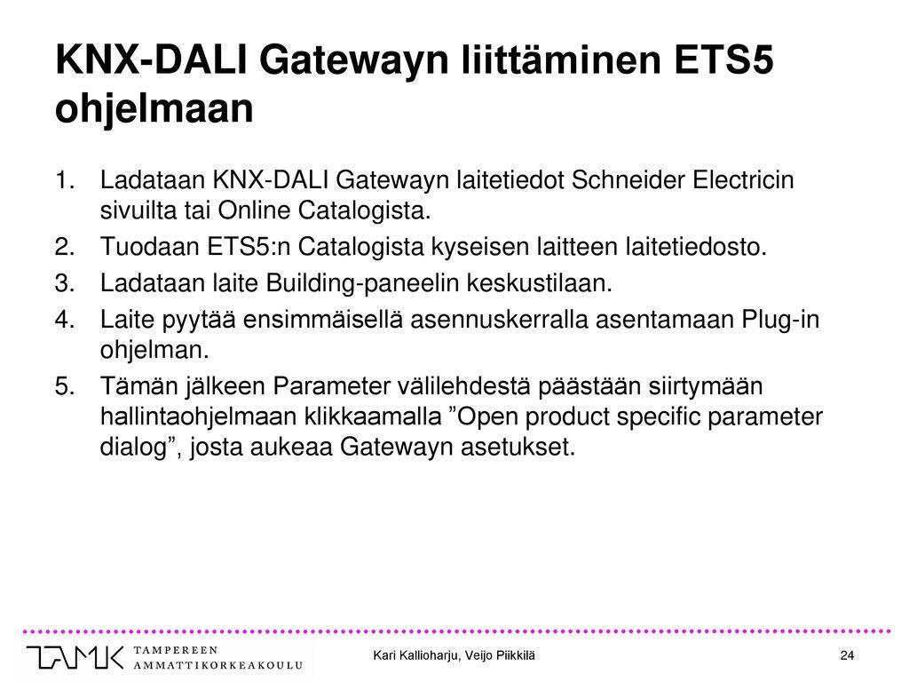 KNX-DALI Gatewayn liittäminen ETS5 ohjelmaan