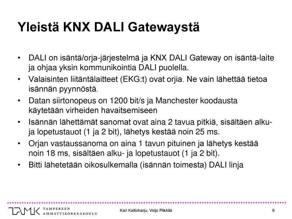 Yleistä KNX DALI Gatewaystä