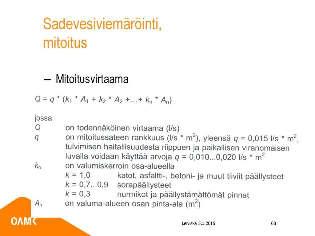 Sadevesiviemäröinti, mitoitus