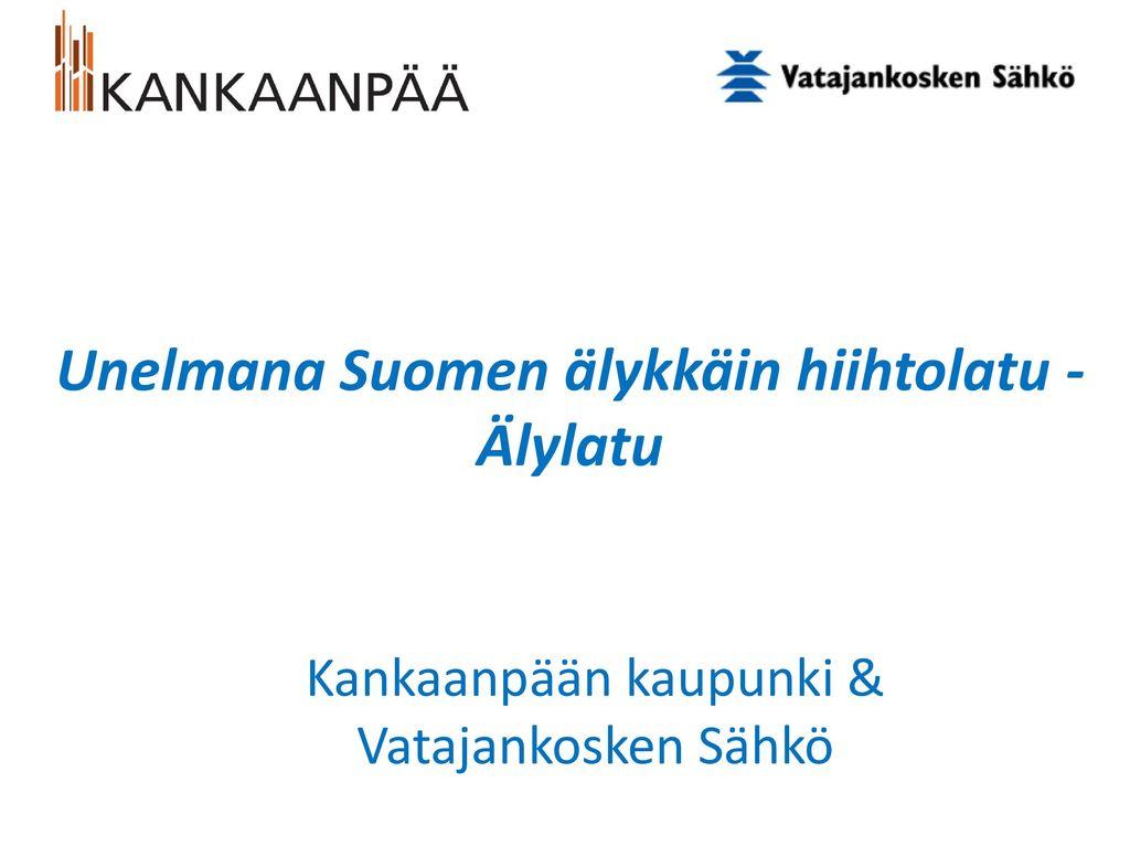Unelmana Suomen älykkäin hiihtolatu - Älylatu