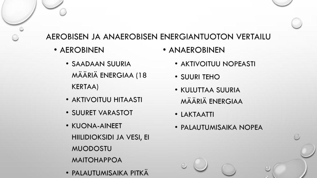 Aerobisen ja anaerobisen energiantuoton vertailu