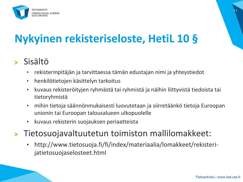Nykyinen rekisteriseloste, HetiL 10 §