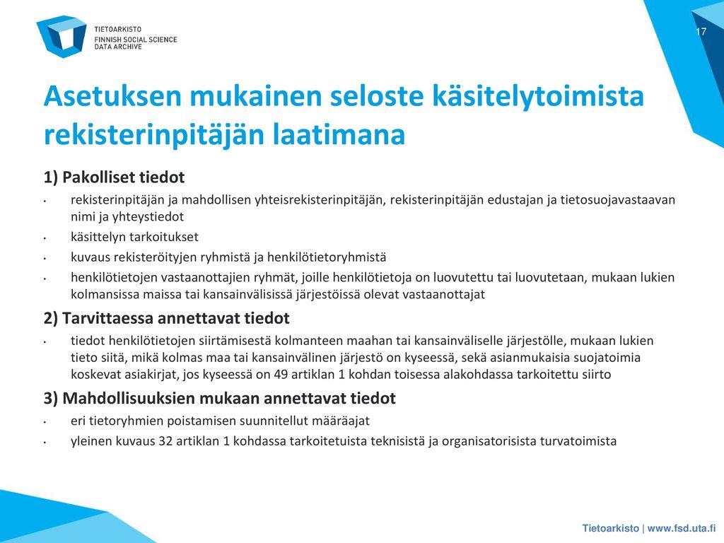 Asetuksen mukainen seloste käsitelytoimista rekisterinpitäjän laatimana