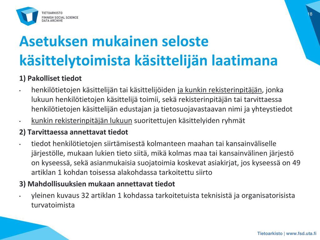 Asetuksen mukainen seloste käsittelytoimista käsittelijän laatimana
