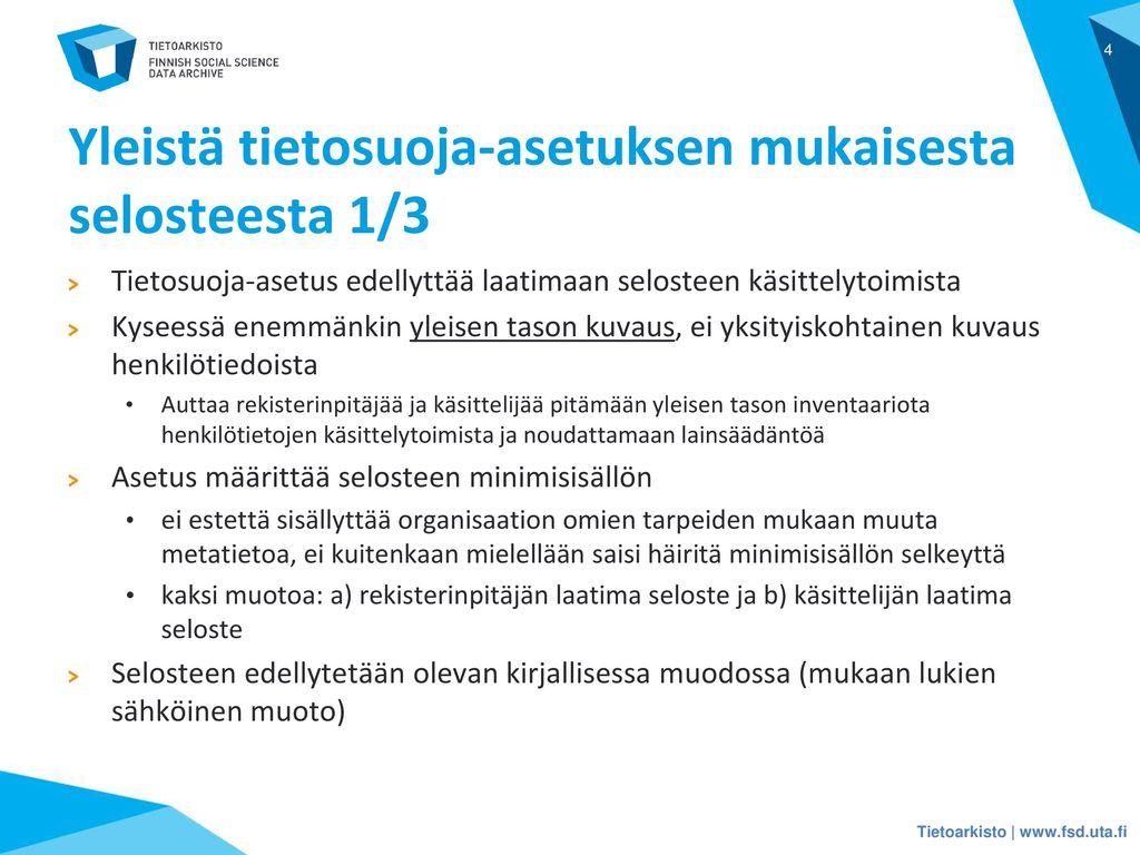 Yleistä tietosuoja-asetuksen mukaisesta selosteesta 1/3