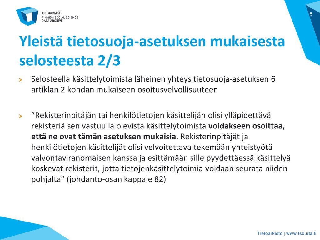 Yleistä tietosuoja-asetuksen mukaisesta selosteesta 2/3