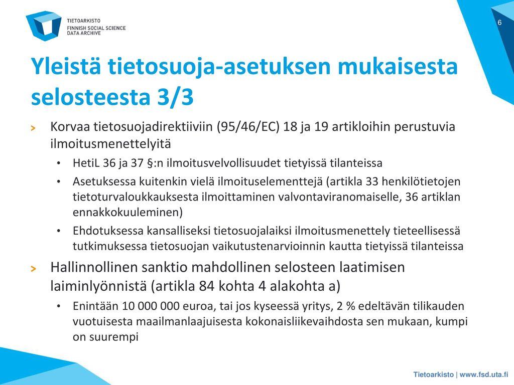 Yleistä tietosuoja-asetuksen mukaisesta selosteesta 3/3