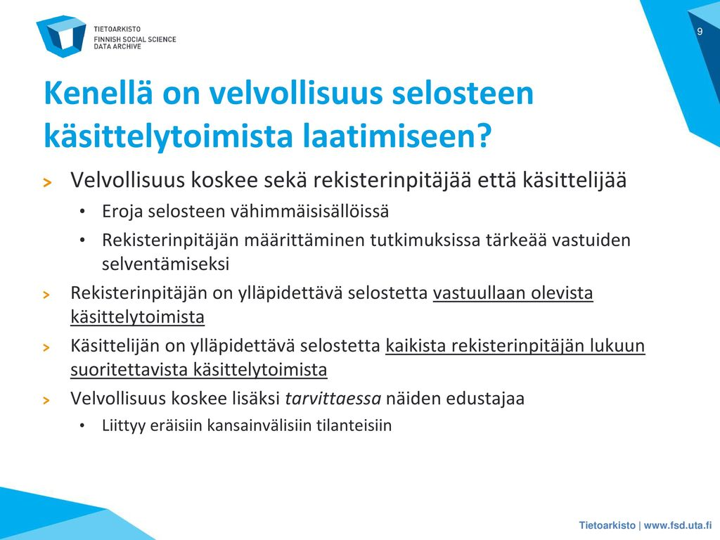 Kenellä on velvollisuus selosteen käsittelytoimista laatimiseen