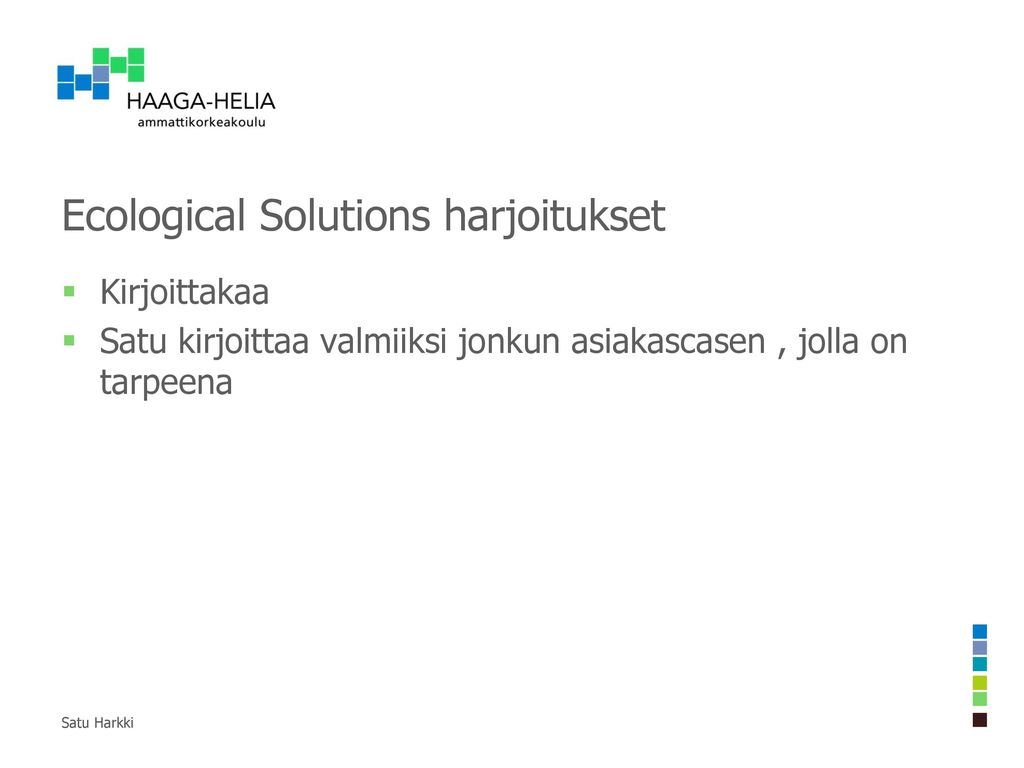 Ecological Solutions harjoitukset