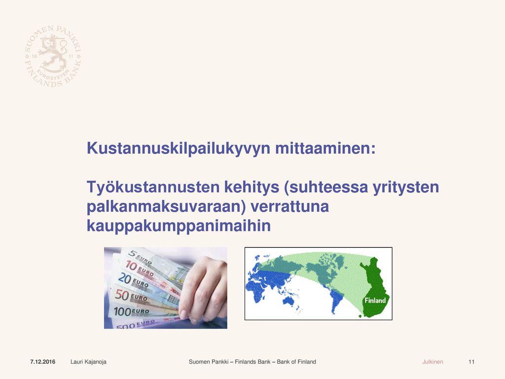 Kustannuskilpailukyvyn mittaaminen: Työkustannusten kehitys (suhteessa yritysten palkanmaksuvaraan) verrattuna kauppakumppanimaihin