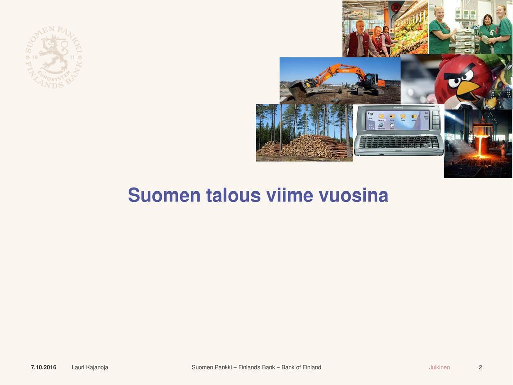 Suomen talous viime vuosina
