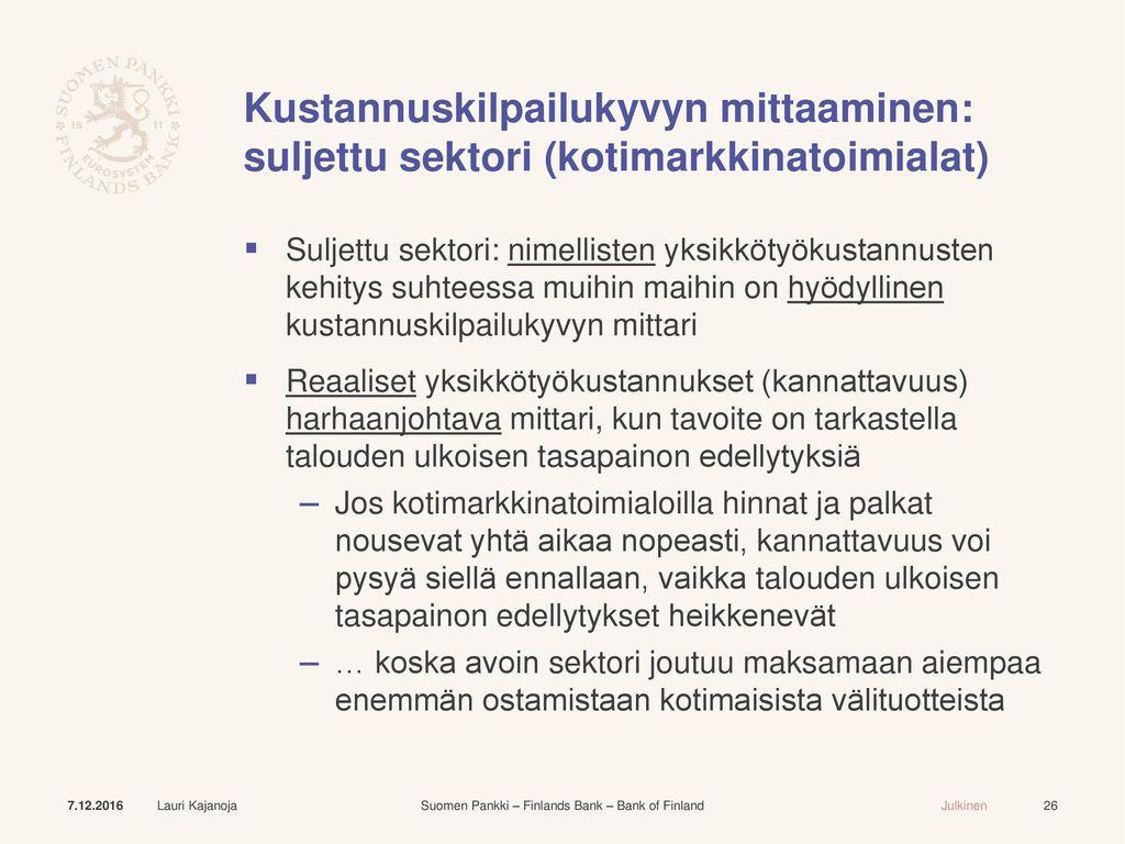 Kustannuskilpailukyvyn mittaaminen: suljettu sektori (kotimarkkinatoimialat)