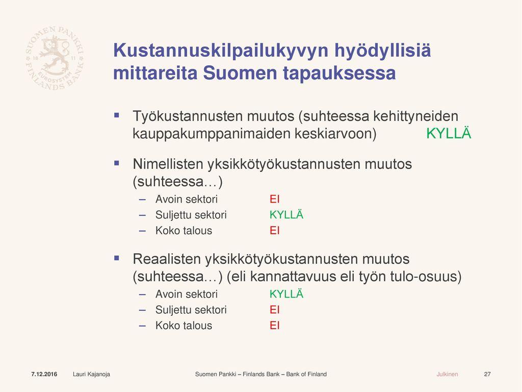 Kustannuskilpailukyvyn hyödyllisiä mittareita Suomen tapauksessa