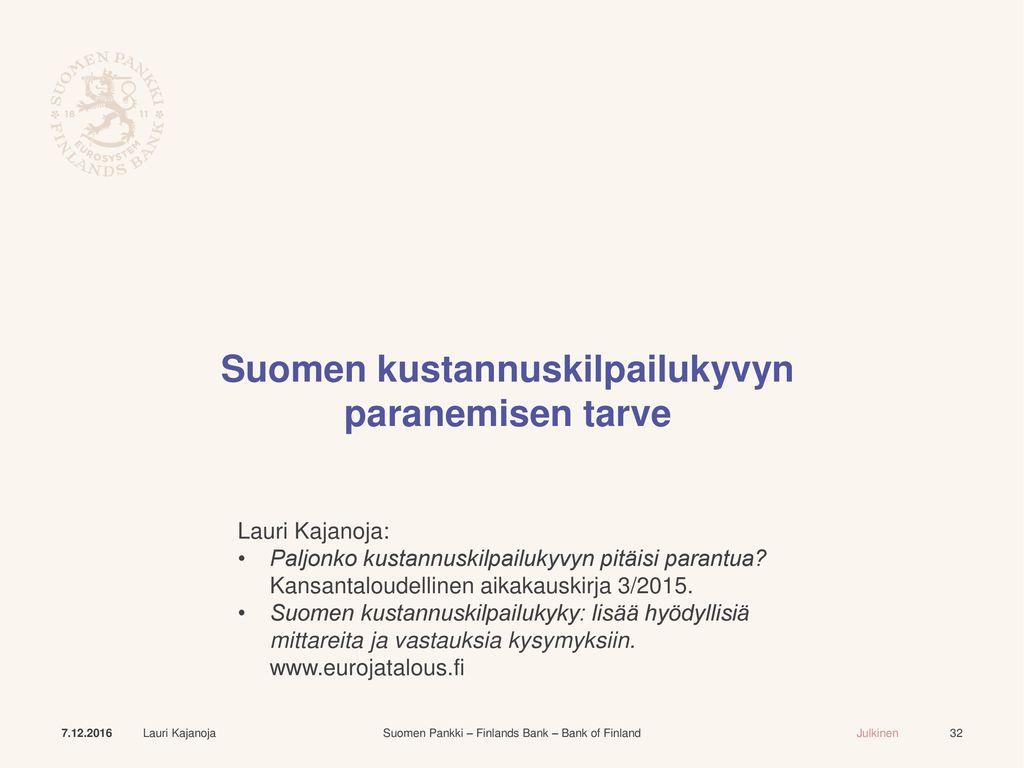 Suomen kustannuskilpailukyvyn paranemisen tarve