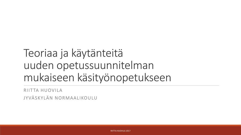 Riitta Huovila Jyväskylän normaalikoulu