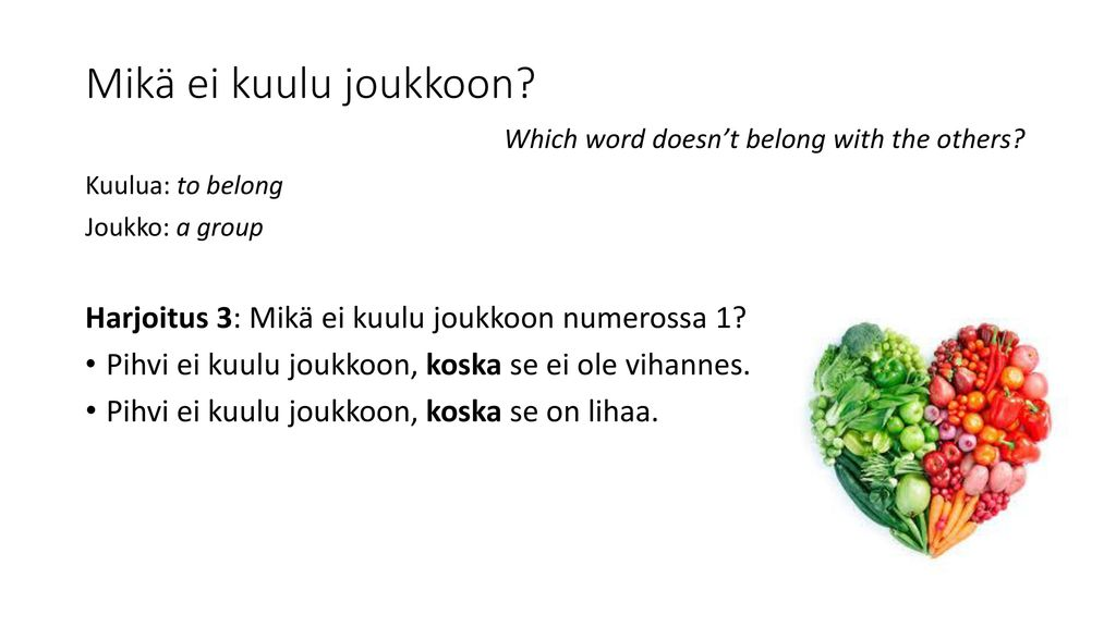 Mikä ei kuulu joukkoon Which word doesn't belong with the others