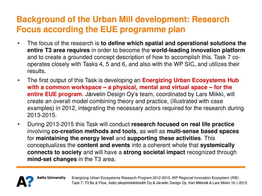 Background of the Urban Mill development: Research Focus according the EUE programme plan