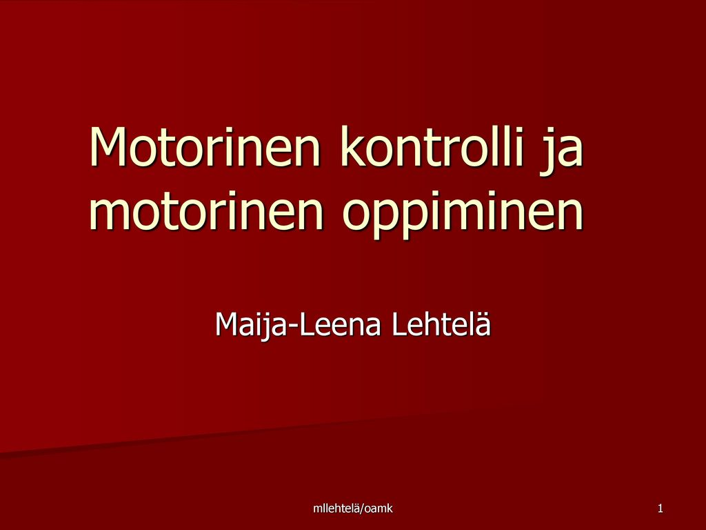 Motorinen kontrolli ja motorinen oppiminen