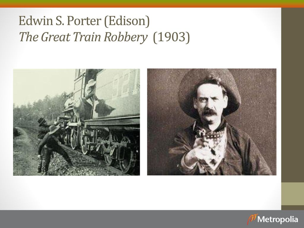 Edwin S. Porter (Edison) The Great Train Robbery (1903)