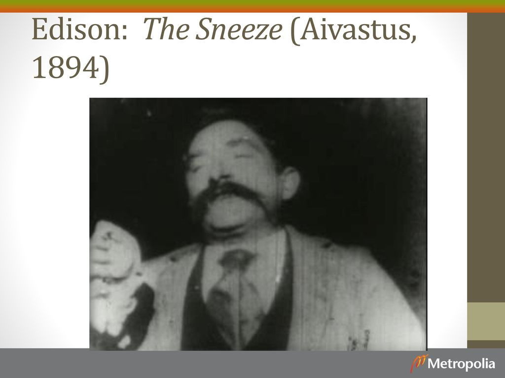 Edison: The Sneeze (Aivastus, 1894)