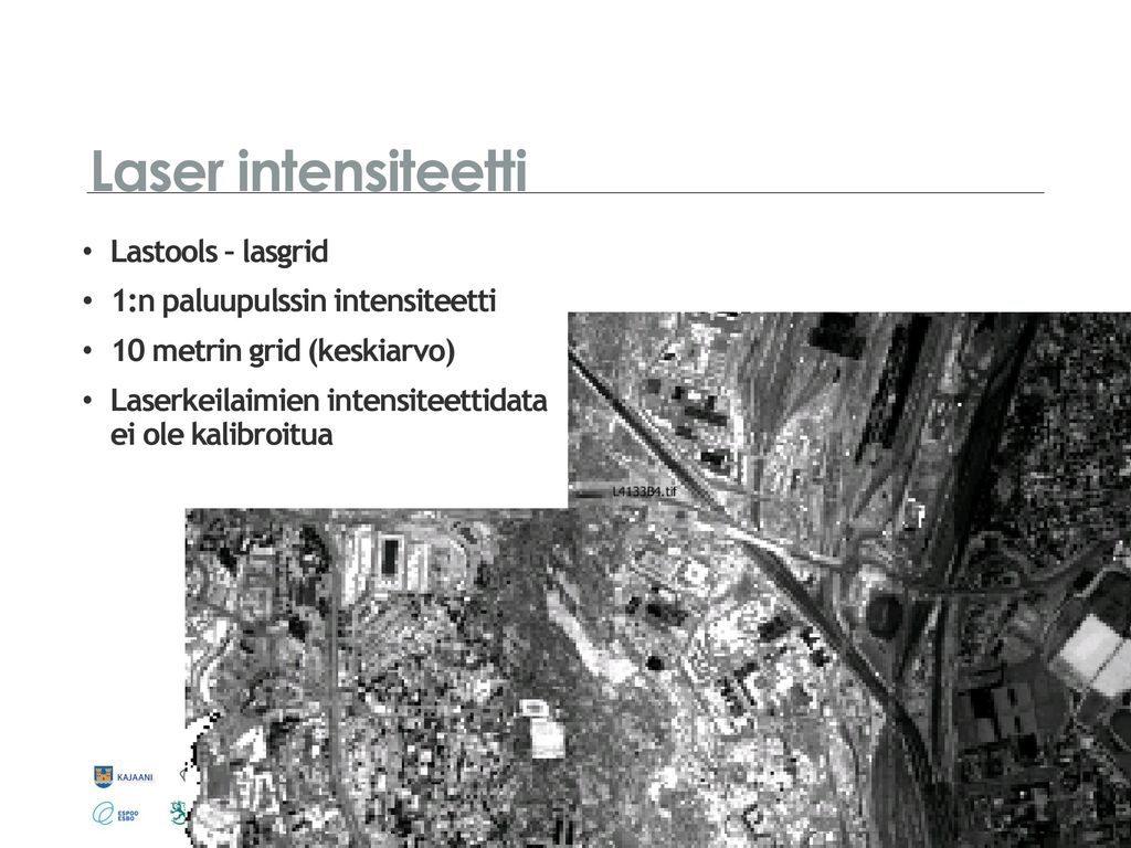 Laser intensiteetti Lastools – lasgrid 1:n paluupulssin intensiteetti