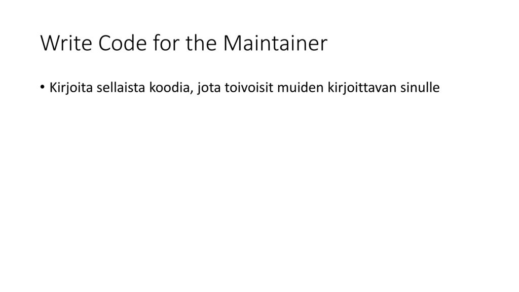 Write Code for the Maintainer