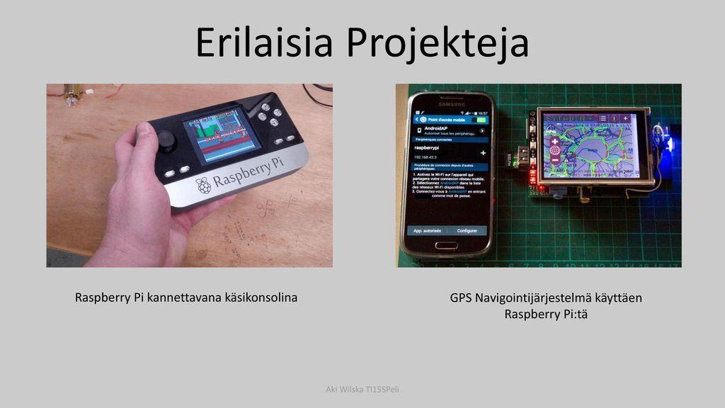 Erilaisia Projekteja Raspberry Pi kannettavana käsikonsolina