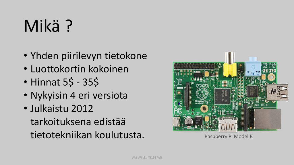 Mikä Yhden piirilevyn tietokone Luottokortin kokoinen