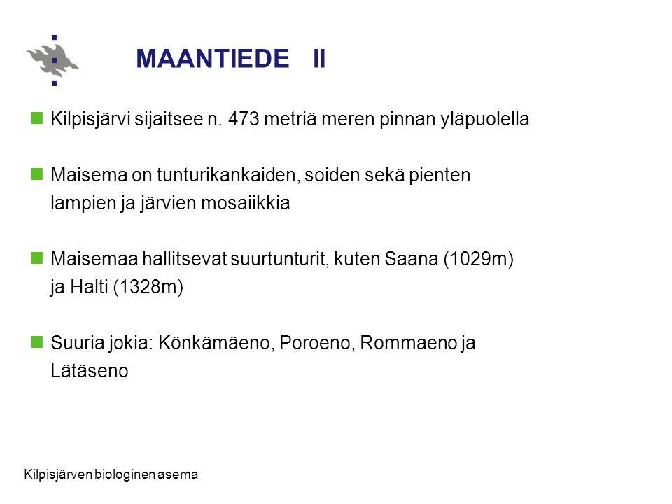 MAANTIEDE II Kilpisjärvi sijaitsee n. 473 metriä meren pinnan yläpuolella.
