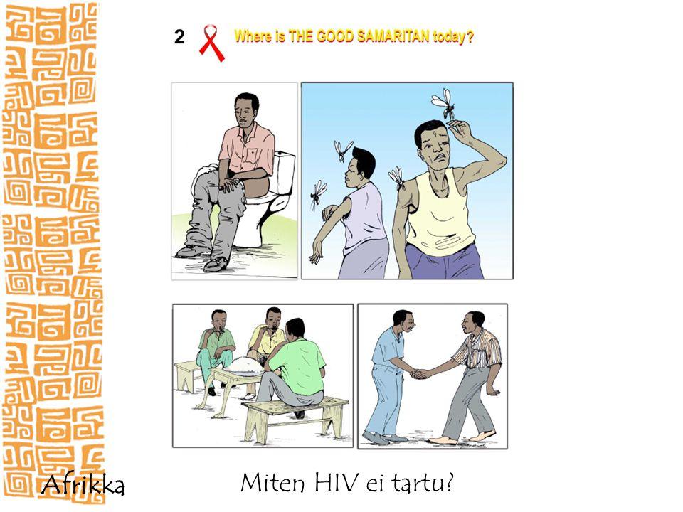 Miten HIV ei tartu Afrikka