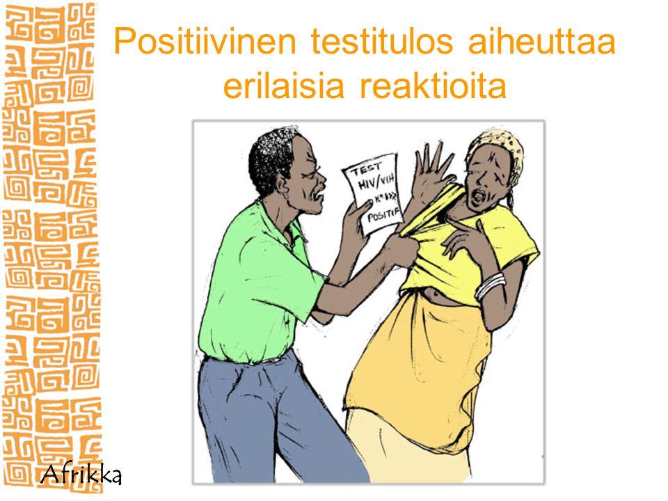 Positiivinen testitulos aiheuttaa erilaisia reaktioita