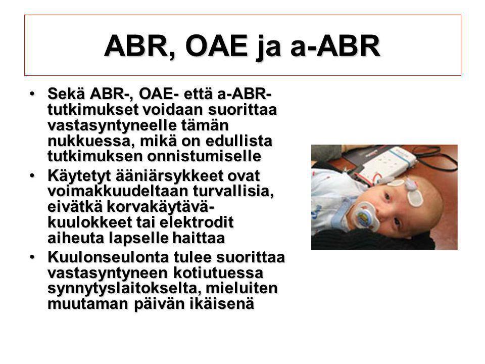 ABR, OAE ja a-ABR