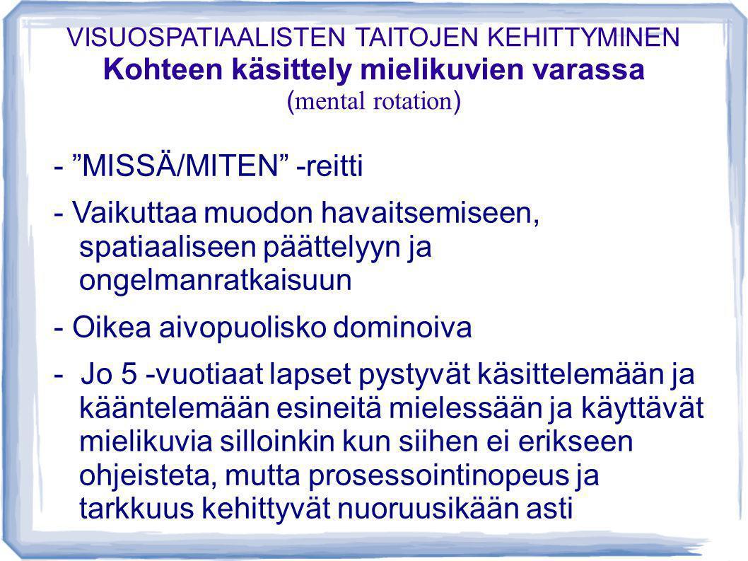 - MISSÄ/MITEN -reitti
