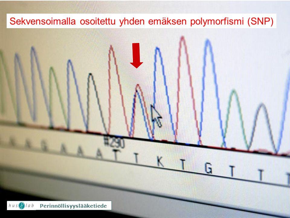 Sekvensoimalla osoitettu yhden emäksen polymorfismi (SNP)