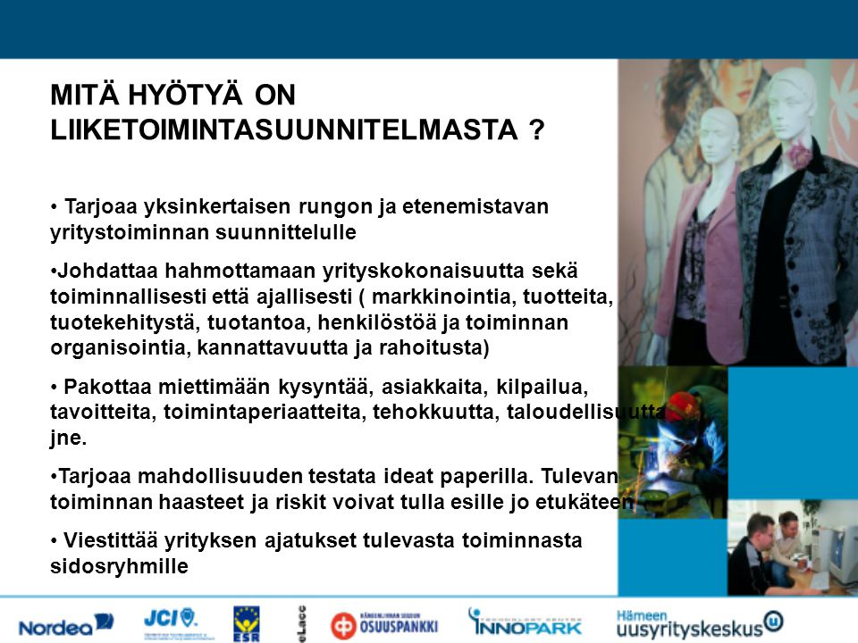 MITÄ HYÖTYÄ ON LIIKETOIMINTASUUNNITELMASTA