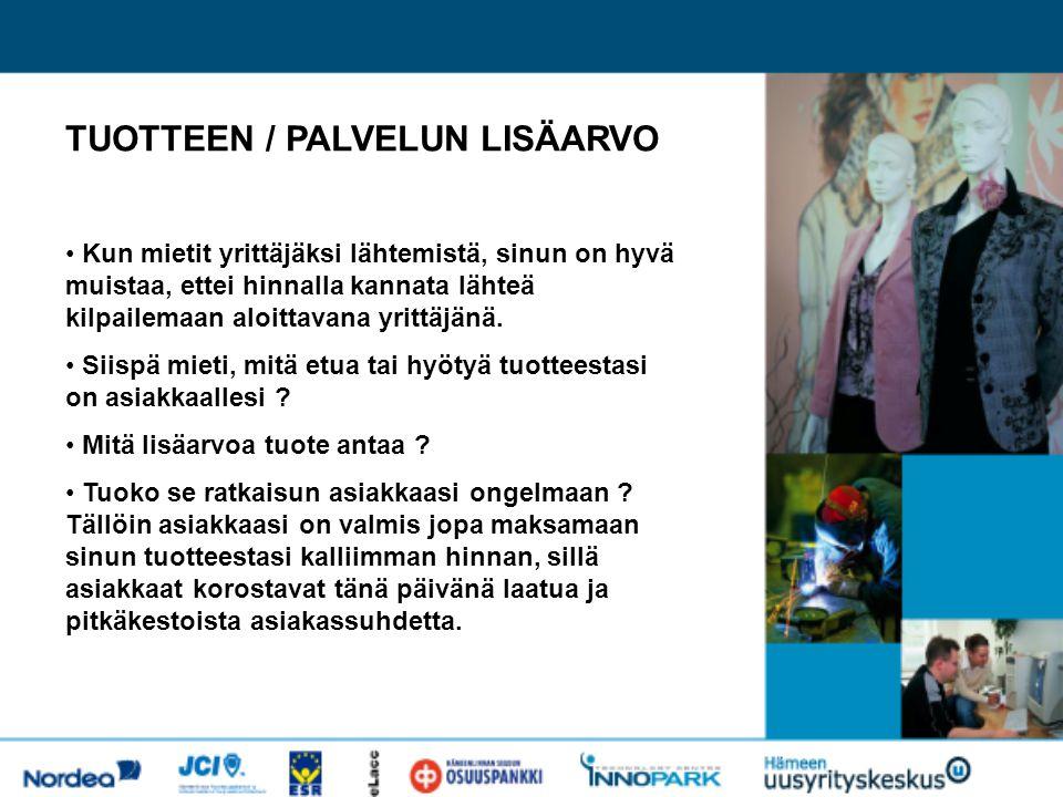 TUOTTEEN / PALVELUN LISÄARVO