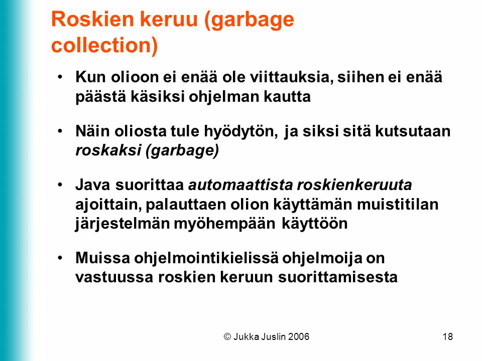 Roskien keruu (garbage collection)